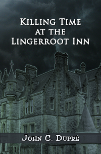 Killing Time at the Lingerroot Inn