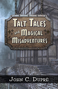 Talt Tales and Magical Misadventures